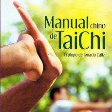 Coleccionismo deportivo: MANUAL CHINO DE TAI CHI IGNACIO CÁLIZ . Lote 46357664