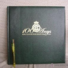 Coleccionismo deportivo: 100 ANYS REAL CLUB DE TENIS DE BARCELONA 1899. Lote 46396082