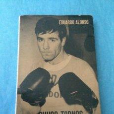 Coleccionismo deportivo: CHUSO TORNOS, PESO PLUMA - EDUARDO ALONSO - BOXEO - NOVELA DEPORTIVA - ASTURIAS. Lote 46432852