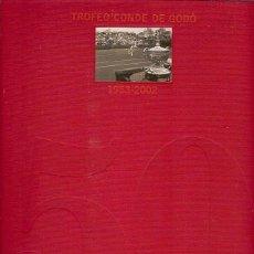 Coleccionismo deportivo: 50 ANIVERSARIO TROFEO CONDE DE GODO TENIS 1953 2002. DAGOBERTO ESCORCIA. ED / GRUPO GODO. COMO NUEVO. Lote 46493778