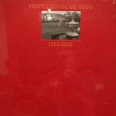 Coleccionismo deportivo: 50 ANIVERSARIO TROFEO CONDE DE GODO TENIS 1953 2002. DAGOBERTO ESCORCIA. ED / GRUPO GODO. PRECINTADO. Lote 46493913