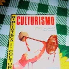 Coleccionismo deportivo: CULTURISMO - BIBLIOTECA DEL CULTURISTA - POR CLEMENTE HERNÁNDEZ - ESPAÑA - RARO. Lote 47136166