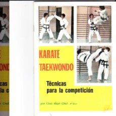 Coleccionismo deportivo: KARATE-TAEKWONDO TECNICAS PARA LA COMPETICION 1974. Lote 47470573
