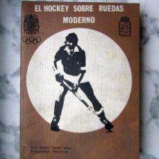 Coleccionismo deportivo: LIBRO HOCKEY SOBRE RUEDAS MODERNO POR FCO. JAVIER VALLET MAS FEDERACIÓN ESPAÑOLA DE PATINAJE. Lote 47481320