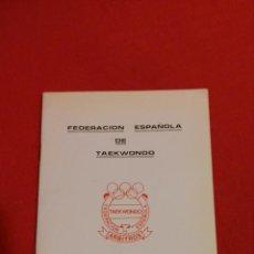 Coleccionismo deportivo: FEDERACIÓN ESPAÑOLA DE TAEKWONDO, REGLAS DE COMPETICIÓN. Lote 47597052