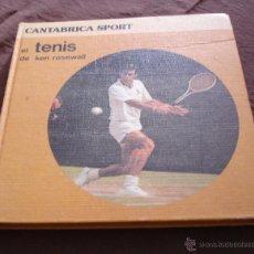Coleccionismo deportivo: EL TENIS DE KEN ROSEWALL - CANTÁBRICA SPORT - 1ª EDICIÓN EN ESPAÑOL - MUY BUEN ESTADO. Lote 47275067