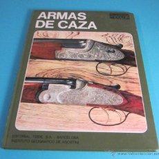 Coleccionismo deportivo: ARMAS DE CAZA. SERGIO PEROSINO. Lote 47639922