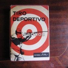 Coleccionismo deportivo: TIRO DEPORTIVO GUSTAVO EGGERT GRAVERI. ED. SINTES, 1962 C25. Lote 47740525