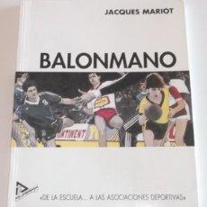 """Coleccionismo deportivo: JACQUES MARIOT. BALONMANO: """"DE LA ESCUELA… A LAS ASOCIACIONES DEPORTIVAS. RM68200. . Lote 47820034"""