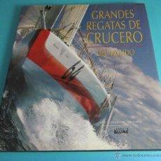 Coleccionismo deportivo: GRANDES REGATAS DE CRUCERO DEL MUNDO. SUE Y ANTHONY STEWARD. Lote 47909037