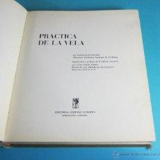 Coleccionismo deportivo: PRÁCTICA DE LA VELA. YVES-LOUIS PINAUD. PRÓLOGO JUAN VIDAL PAULI. Lote 47909062
