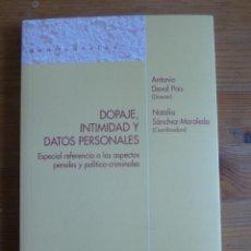 Coleccionismo deportivo: DOPAJE, INTIMIDAD Y DATOS PERSONALES. ANTONIO DOVAL PAIS. IUSTED. 2010 218 PAG. Lote 48217154