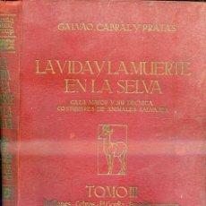 Coleccionismo deportivo: VIDA Y MUERTE EN LA SELVA - CAZA MAYOR : ANTÍLOPES, CEBRAS, GORILAS, ETC. (1954). Lote 48300607