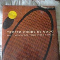 Coleccionismo deportivo: LIBRO TROFEO CONDE DE GODO, UN CLASICO DEL TENIS (1953-1992). Lote 48452128