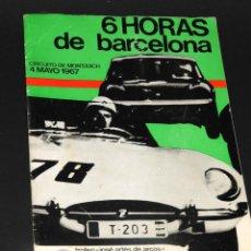Coleccionismo deportivo: PROGRAMA 6 HORAS CIRCUITO DE MONTJUICH 1967 TROFEO JOSE ARTES FORMULA 4 ORGANIZA CLUB 600. Lote 48660227