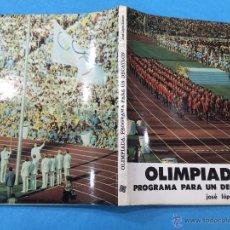 Coleccionismo deportivo: OLIMPIADA - PROGRAMA PARA UN DECATLON - JOSE LOPEZ ZUBERO - AÑO 1981 - OLIMPISMO. Lote 48823401