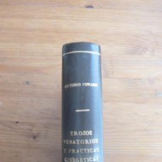 Coleccionismo deportivo: TROZOS VENATORIOS Y PRACTICAS CINEGETICAS. ANTONIO CORVASI. FACSIMIL.EDI.DE ARTE Y BIBLIOFILIA.. Lote 48843829
