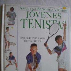Coleccionismo deportivo - JÓVENES TENISTAS. UNA GUÍA PARA JUGAR BIEN AL TENIS. SÁNCHEZ VICARIO, Arantxa. 1996 - 48883317