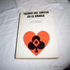 Coleccionismo deportivo: TECNICA DEL CARTEO EN EL BRIDGE.EL ARTE DE SER AFORTUNADO VICTOR MOLLO-NICO GARDENER.EDIT.LUMEN 1972. Lote 49058244
