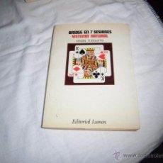 Coleccionismo deportivo: BRIDGE EN 7 SESIOMES SISTEMA NATURAL.MAGIN TUSQUETS.EDIT.LUMEN 1980. Lote 49058351