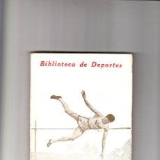 Coleccionismo deportivo: CONCURSOS ATLÉTICOS POR FEDERICO REPARAZ Nº 4 CALPE MADRID 1924. Lote 49332047