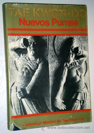 TAE KWON-DO: NUEVOS PUMSE POR CHOI WON CHUL DE FEDERACIÓN MUNDIAL EN BARCELONA 1977 (Coleccionismo Deportivo - Libros de Deportes - Otros)