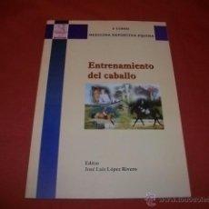 Coleccionismo deportivo: ENTRENAMIENTO DEL CABALLO - V CURSO MEDICINA DEPORTIVA EQUINA. Lote 49718806