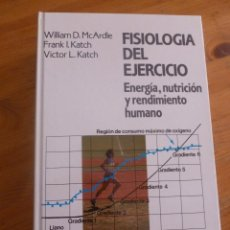 Coleccionismo deportivo: FISIOLOGIA DEL EJERCICIO. ENERGIA, NUTRICION Y RENDIMIENTO HUMANO. MCARDLE, KATACH. ALIANZA ED.1990. Lote 49928985