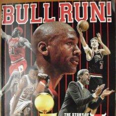 Coleccionismo deportivo: MICHAEL JORDAN - LIBRO ''BULL RUN. THE STORY OF THE 1995-96 CHICAGO BULLS'' - CUARTO ANILLO - NBA. Lote 50036323