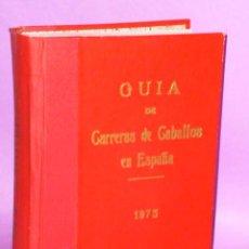 Coleccionismo deportivo: GUÍA DE LAS CARRERAS DE CABALLOS VERIFICADAS EN ESPAÑA EN EL AÑO 1975. Lote 50067135