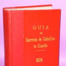 Coleccionismo deportivo: GUÍA DE LAS CARRERAS DE CABALLOS VERIFICADAS EN ESPAÑA EN EL AÑO 1976. Lote 50067138