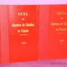Coleccionismo deportivo: GUÍA DE LAS CARRERAS DE CABALLOS VERIFICADAS EN ESPAÑA EN EL AÑO 1980 (2 TOMOS). Lote 50067176