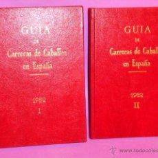 Coleccionismo deportivo: GUÍA DE LAS CARRERAS DE CABALLOS VERIFICADAS EN ESPAÑA EN EL AÑO 1982 (2 TOMOS). Lote 50067200