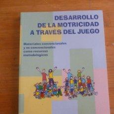 Coleccionismo deportivo: DESARROLLO DE LA MOTROCIDAD A TRAVES DEL JUEGO. RUIZ JUAN Y GARCIA MONTES. ED.GYMNOS. 2004 195 PAG. Lote 50129857