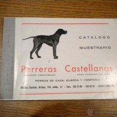 Coleccionismo deportivo: CATALOGO MUESTRARIO PERRERAS CASTELLANAS PERROS DE CAZA, GUARDA Y COMPAÑIA, 103 PAGS. Lote 50161626