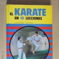 Coleccionismo deportivo: EL KARATE EN 10 LECCIONES - ED CANTABRICA / ILUSTRADO - F. DIDIER - GUY SITRUK - ARRANZ CARABIAS. Lote 50207582