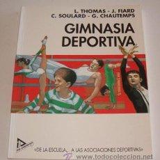 """Coleccionismo deportivo: VV. AA. GIMNASIA DEPORTIVA: """"DE LA ESCUELA…A LAS ASOCIACIONES DEPORTIVAS"""". RM70105.. Lote 50298903"""