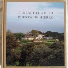 Coleccionismo deportivo: EL REAL CLUB DE LA PUERTA DE HIERRO 2010 EDICIONES EL VISO. Lote 50362311