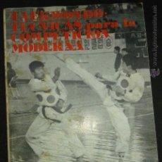 Coleccionismo deportivo: TAEKWONDO : TÉCNICAS PARA LA COMPETICIÓN MODERNA ANDRÉS CARBONELL 3ER.DAN . Lote 50761785