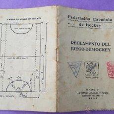 Coleccionismo deportivo: FEDERACION ESPAÑOLA DE HOCKEY - REGLAMENTO DEL JUEGO DE HOCKEY - AÑO 1936. Lote 50794352