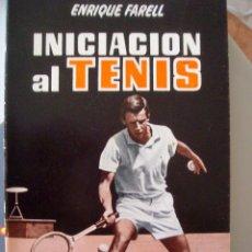 Coleccionismo deportivo: INICIACION AL TENIS ENRIQUE FAREL EDITORIAL SINTES. Lote 51006186