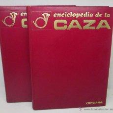 Coleccionismo deportivo: ENCICLOPEDIA DE LA CAZA, 2 TOMOS,COMPLETA, ED.VERGARA 1969. Lote 51011948