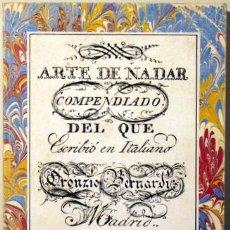 Coleccionismo deportivo: ARTE DE NADAR COMPENDIADO DEL QUE ESCRIBIÓ EN ITALIANO ORONZIO BERNARDI (). Lote 29987442