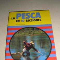 Coleccionismo deportivo: LA PESCA EN 10 LECCIONES - PIERRE BEAUMEL. Lote 51210763