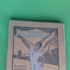 Coleccionismo deportivo: JUEGOS OLIMPICOS POR MANUEL NOGAREDA .1912. Lote 51431115
