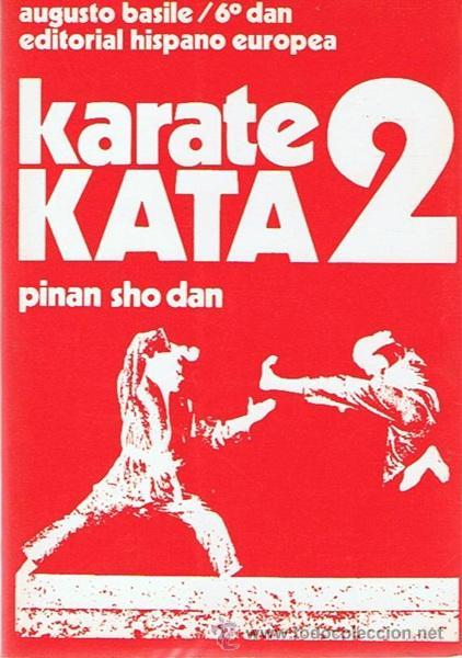 KARATE KATA 2 AUGUSTO BASILE (Coleccionismo Deportivo - Libros de Deportes - Otros)