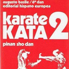 Coleccionismo deportivo: KARATE KATA 2 AUGUSTO BASILE . Lote 52553790