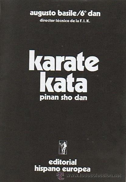 Coleccionismo deportivo: KARATE KATA 2 AUGUSTO BASILE - Foto 2 - 52553790
