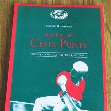 Coleccionismo deportivo: MANUAL DE CESTA PUNTA - TÉCNICA, REGLAS, ENTRENAMIENTO - POR GONZALO BEASKOETXEA . Lote 139899105