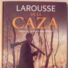 Coleccionismo deportivo: LAROUSSE DE LA CAZA. Lote 52718413